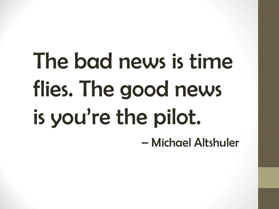 good news is you're the pilot