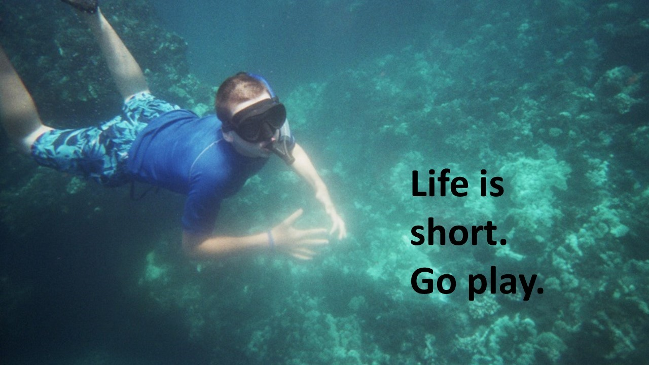 Life is short.  Peter snorkeling.
